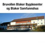 Bruvollen - Blaker Samfunnshus